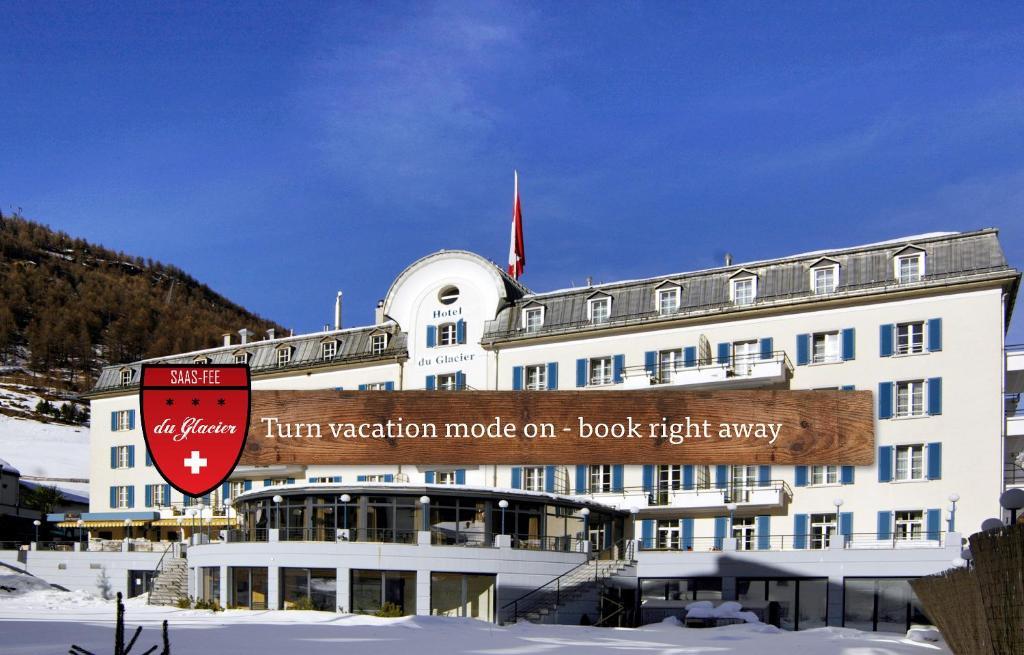 Hotel du Glacier - The Dom Collection Saas-Fee, Switzerland