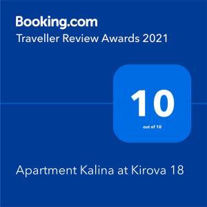 Сертификат, награда, вывеска или другой документ, выставленный в Apartment Kalina at Kirova 18