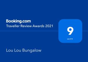 Сертификат, награда, вывеска или другой документ, выставленный в Lou Lou Bungalow