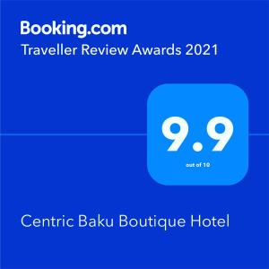 A certificate, award, sign, or other document on display at Centric Baku Boutique Hotel