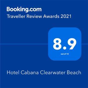Ein Zertifikat, Auszeichnung, Logo oder anderes Dokument, das in der Unterkunft Hotel Cabana Clearwater Beach ausgestellt ist