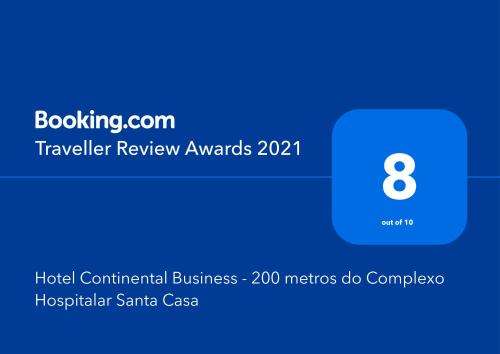 A certificate, award, sign or other document on display at Hotel Continental Business - 200 metros do Complexo Hospitalar Santa Casa