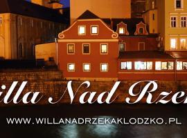 Willa nad rzeką, hotel in Kłodzko