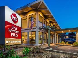 Best Western Plus Inn Scotts Valley, hotel near Zip Line, Scotts Valley