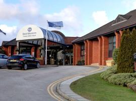 Best Western Frodsham Forest Hills Hotel, hotel near Chester Services M56, Frodsham