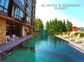CA Hotel and Residence Phuket โรงแรมในเมืองภูเก็ต