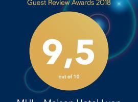MHL - Maison Hotel Lyon, hôtel à Lyon près de: Halles de Lyon - Paul Bocuse