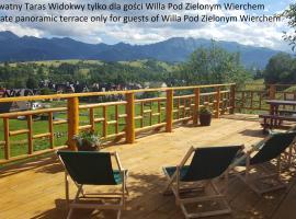 Willa Pod Zielonym Wierchem – kwatera prywatna w Zakopanem