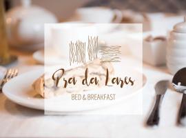 B&B Pra da Lares, hotel in Ton