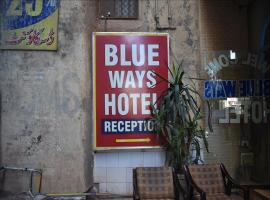 Blue Ways Hotel, hotel in Rawalpindi