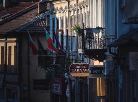 Hotel Tarnava - Oldtown House, hotel in Veliko Tŭrnovo