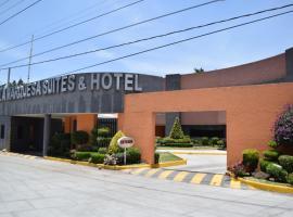 Hotel & Suites La Marquesa, hotel en Toluca
