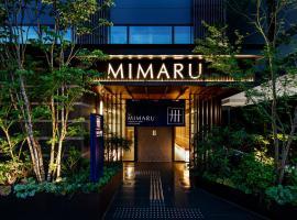 MIMARU KYOTO STATION, hotel in Kyoto