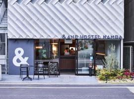 &AND HOSTEL NAMBA, hostel in Osaka