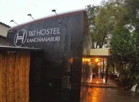 T & T Hostel Kanchanaburi, hotel in Kanchanaburi