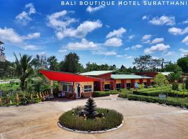 Bali Boutique Hotel Suratthani, hotel in Suratthani