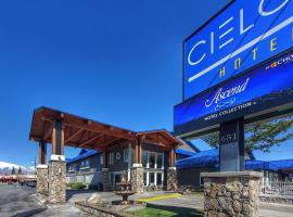Cielo Hotel Bishop-Mammoth, Ascend Hotel Collection, hotel in Bishop