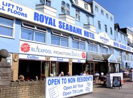 Royal Seabank Hotel, hotel in Blackpool