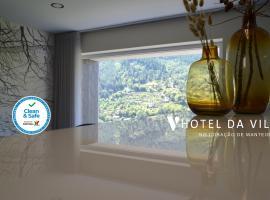 Hotel da Vila, hotel in Manteigas