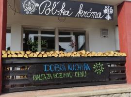 POĽSKÁ KRČMA, ubytovanie bed and breakfast vo Vysokých Tatrách