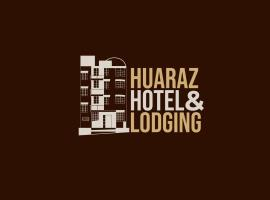Huaraz Hotel & Lodging, family hotel in Huaraz