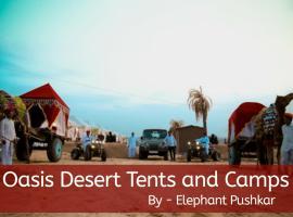 Oasis Desert Tents & Camps, luxury tent in Pushkar