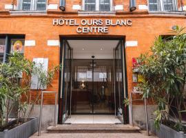 Hotel Ours Blanc - Centre, отель в Тулузе