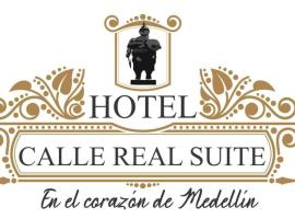 HOTEL CALLE REAL SUITE, hotel cerca de Teatro Metropolitano de Medellin, Medellín
