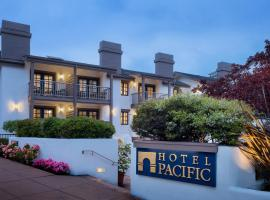 Hotel Pacific, boutique hotel in Monterey