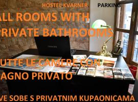 Hostel Kvarner-All private rooms with private bathrooms, hostel in Rijeka