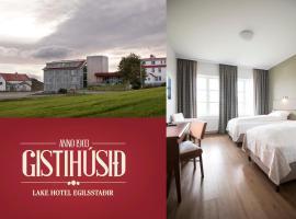 Gistihúsið - Lake Hotel Egilsstadir, hotel in Egilsstaðir