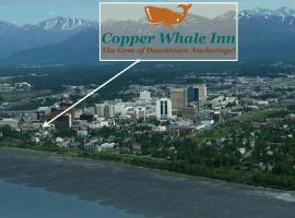 Copper Whale Inn, Hotel in Anchorage