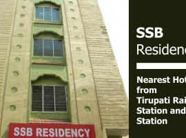 SSB Residency, hotel in Tirupati