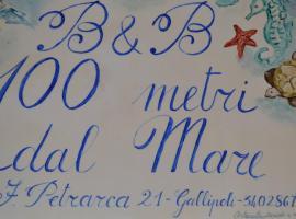 B&B 100 Metri Dal Mare, hotel in zona Lido San Giovanni, Gallipoli
