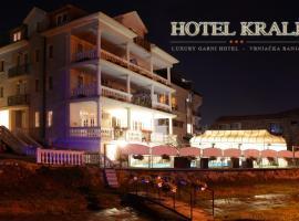 Hotel Kralj, hotel u Vrnjačkoj Banji