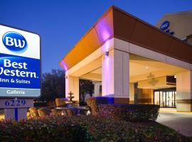 Best Western Galleria Inn & Suites, hotel in Galleria - Uptown, Houston