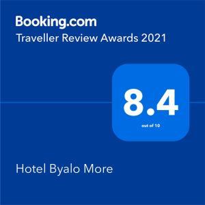 Сертификат, награда, вывеска или другой документ, выставленный в Hotel Byalo More