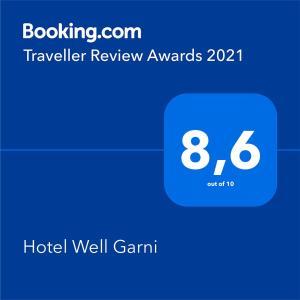 Ein Zertifikat, Auszeichnung, Logo oder anderes Dokument, das in der Unterkunft Hotel Well Garni ausgestellt ist