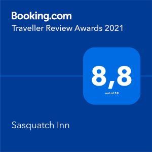 Сертификат, награда, вывеска или другой документ, выставленный в Sasquatch Inn