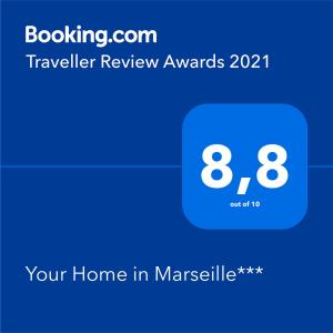 A certificate, award, sign or other document on display at Your Home in Marseille***