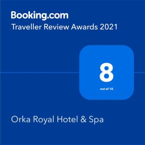 A certificate, award, sign, or other document on display at Orka Royal Hotel & Spa