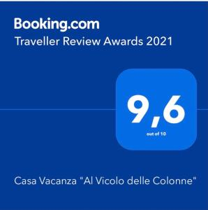 """A certificate, award, sign or other document on display at Casa Vacanza """"Al Vicolo delle Colonne"""""""