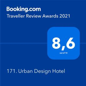 A certificate, award, sign or other document on display at 171. Urban Design Hotel
