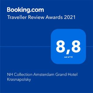 A certificate, award, sign or other document on display at NH Collection Amsterdam Grand Hotel Krasnapolsky