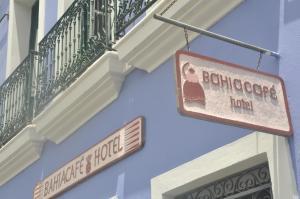 The facade or entrance of Bahiacafé Hotel