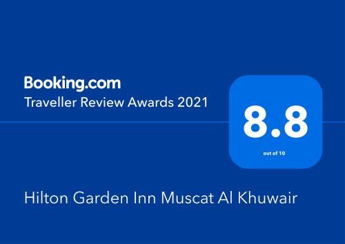 شهادة أو جائزة أو لوحة أو أي وثيقة أخرى معروضة في Hilton Garden Inn Muscat Al Khuwair