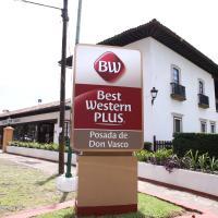 Best Western Plus Posada de Don Vasco, hotel en Pátzcuaro