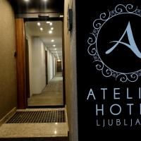 Atelier Hotel, hotel in Ljubljana