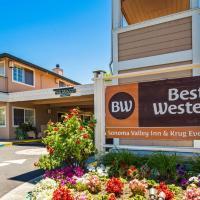 Best Western Sonoma Valley Inn & Krug Event Center, hotel in Sonoma