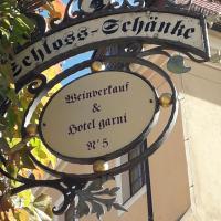 Schloss Schänke Hotel garni und Weinverkauf